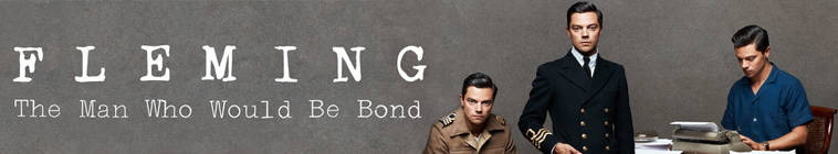 Fleming The Man Who Would Be Bond S01E03 DVDRip x264-HAGGiS