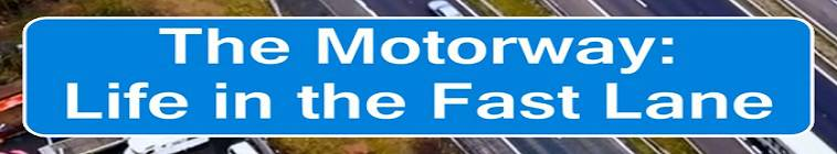 The Motorway Life In The Fast Lane S01E01 HDTV XviD-AFG