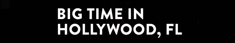 Big.Time.In.Hollywood.FL.S01E02.HDTV.x264-KILLERS