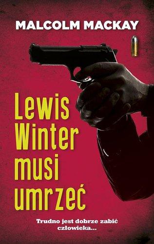 Malcolm MacKay - Lewis Winter musi umrzeć