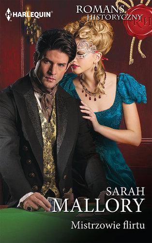 Sarah Mallory - Mistrzowie flirtu