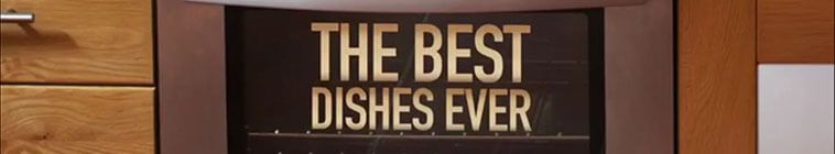 The Best Dishes Ever S01E09 HDTV x264-C4TV