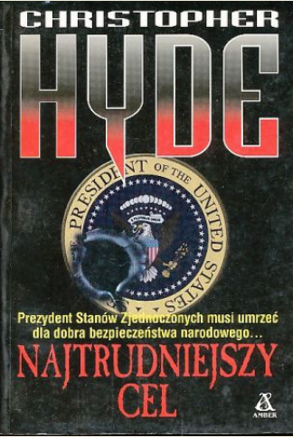 Christopher Hyde - Najtrudniejszy cel
