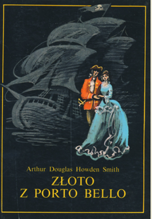 Arthur Douglas Howden Smith - Złoto z Porto Bello