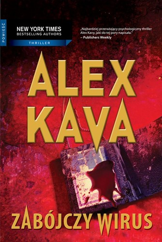 Zabójczy wirus - Maggie O'Dell tom: 6 - Alex Kava