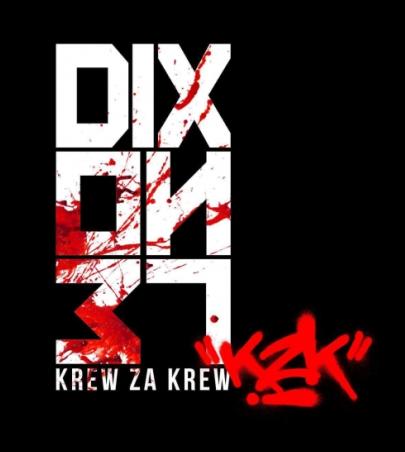 Dixon37 - Krew Za Krew (2016)