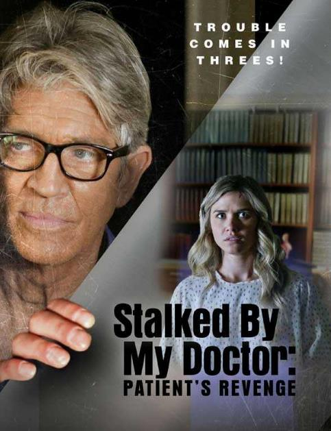 Stalked By My Doctor Patients Revenge (2018) HDRip XviD AC3-EVO