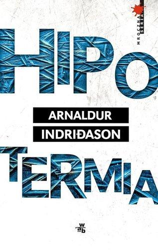 Arnaldur Indridason - Hipotermia