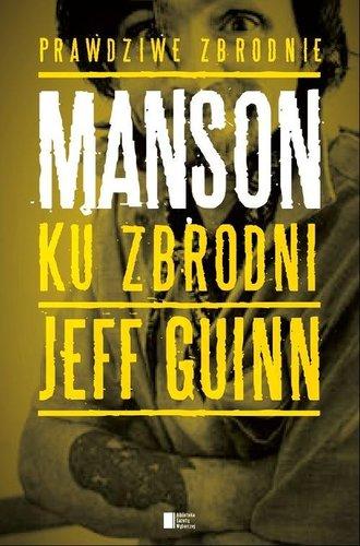 Manson: Ku zbrodni - Jeff Guinn