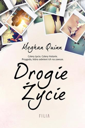 Drogie życie - Meghan Quinn