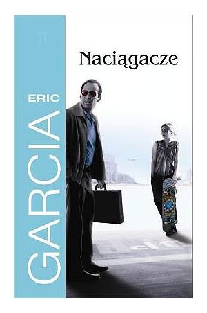 Naciągacze - Eric Garcia