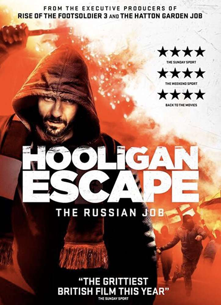Hooligan Escape: The Russian Job (2018) English HDRip - 720p - x264 - AAC - 650MB - ESub