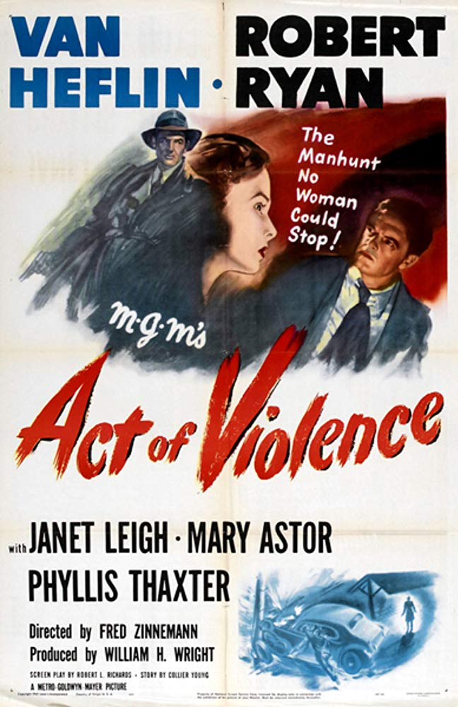 Act Of Violence (1948) Starring Robert Ryan