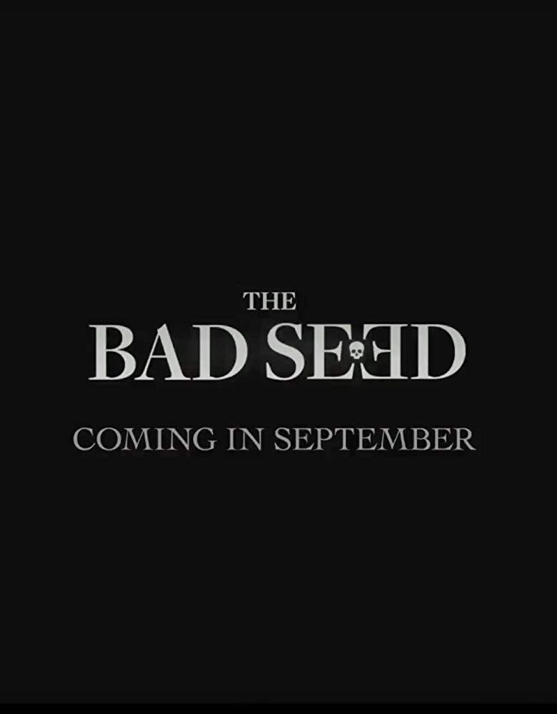 The Bad Seed 2018 HDRip AC3 X264-CMRG[TGx]