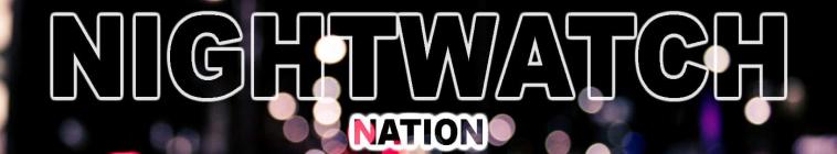 Nightwatch Nation S01E06 720p WEB h264-TBS