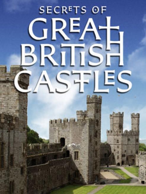 Secrets of Great British Castles S02E04 WEB x264-CRiMSON