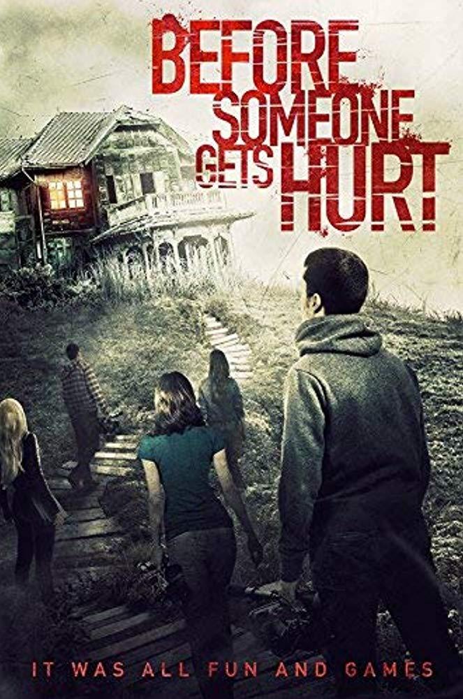 Before Someone Gets Hurt 2018 720p BluRay H264 AAC-RARBG
