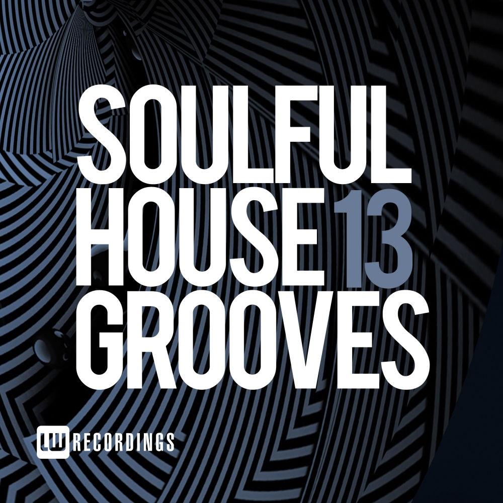 VA - Soulful House Grooves Vol 13 (2018)