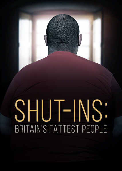 Shut-Ins Britains Fattest People S01E01 HDTV x264-PLUTONiUM