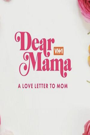 Dear Mama A Love Letter to Moms (2019) HDTV x264  CRiMSON