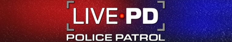 Live PD Police Patrol S04E09 WEB h264-CookieMonster