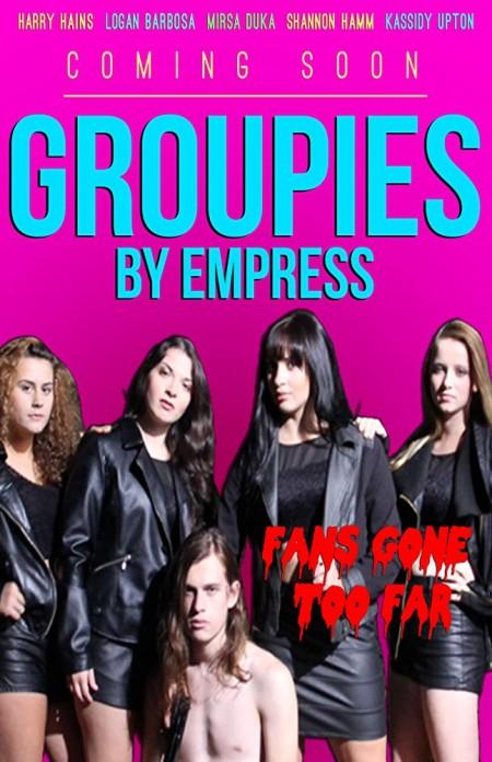 Groupies (2018) 720p AMZN WEB DL AAC H264 CMRG