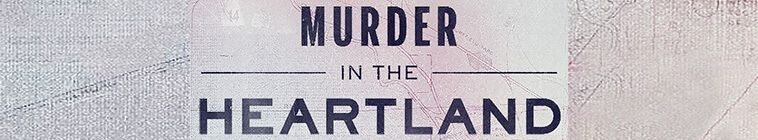 Murder in the Heartland 2017 S02E10 Nothing Random 720p WEBRip x264 CAFFEiNE