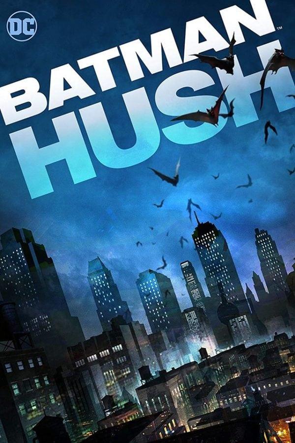 Batman Hush 2019 [WEBRip] [720p] YIFY