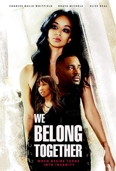 We Belong Together (2018) 720p WEBRip 800MB x264 GalaxyRG