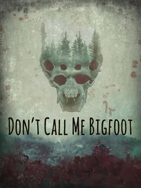 Dont Call Me Bigfoot 2020 720p AMZN WEBRip 800MB x264-GalaxyRG