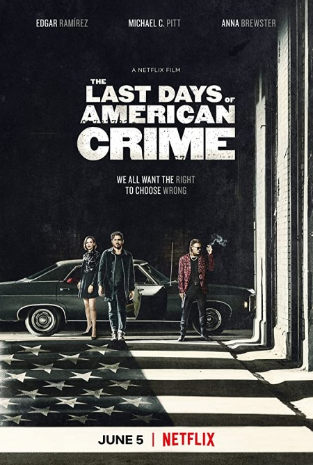 The Last Days of American Crime (2020) 1080p NF WEBRip 1600MB DD5.1 x264-Ga ...