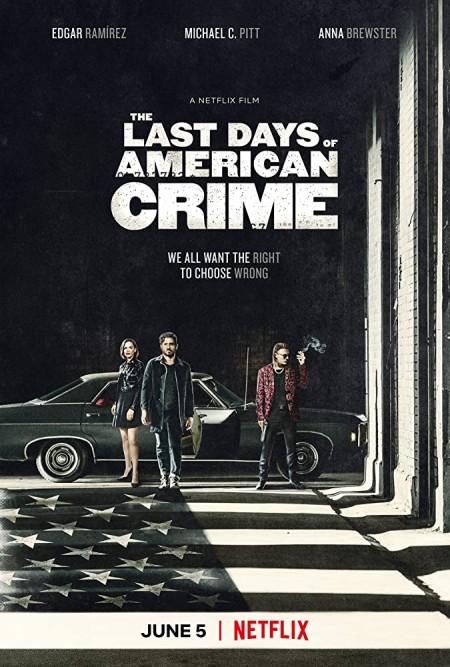 The Last Days of American Crime (2020) 1080p NF WEBRip 1600MB DD5.1 x264-GalaxyRG