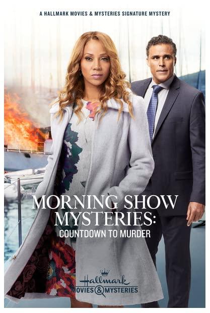 Morning Show Mysteries Countdown to Murder 2019 720p AMZN WEBRip 800MB x264 ...