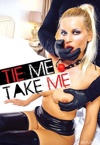 Tie Me Take Me XXX 720p WEBRip x264-GalaXXXy
