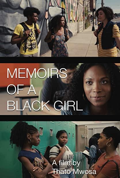 Memoirs of a Black Girl 2021 1080p WEBRip 1400MB DD5 1 x264-GalaxyRG